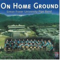 "CD - SFU ""On Home Ground"""